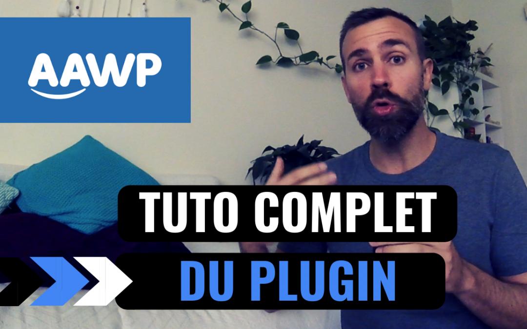 AAWP – Avis et Tuto Complet du plugin Amazon