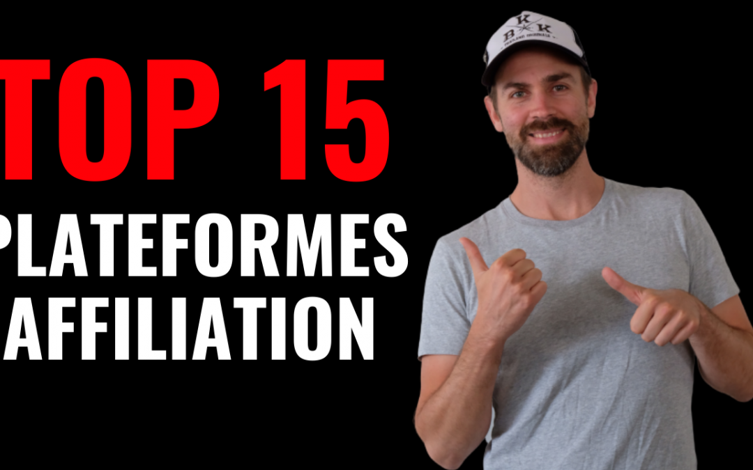 Le TOP 15 des Plateformes d'affiliation [Guide Ultime 2020]